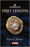 First Lessons (A Medieval Tale #1) - Lina J. Potter