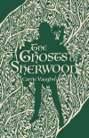 The Ghosts of Sherwood - Carrie Vaughn