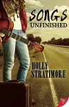 Songs Unfinished - Holly Stratimore