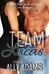 Team Lucas - Ally Adams