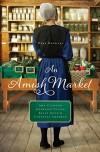 An Amish Market: Four Novellas - Amy Clipston, Kathleen Fuller, Kelly Irvin, Vannetta Chapman