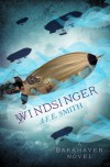 Windsinger (The Darkhaven Novels, Book 3) - A. F. E. Smith