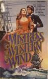 Mistress of the Western Wind - Jessica Richards
