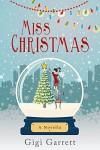 Miss Christmas - Gigi Garrett