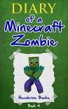 Minecraft: Diary of a Minecraft Zombie Book 4: Zombie Swap (An Unofficial Minecraft Book) (Minecraft, Minecraft Books, Minecraft Books for Kids, Minecraft Diary, Minecraft Handbook, Herobrine) - Herobrine Books