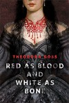 Red as Blood and White as Bone: A Tor.Com Original - Theodora Goss