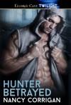 Hunter Betrayed: 1 (Wild Hunt) - Nancy Corrigan