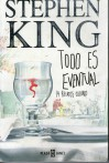 Todo es eventual: 14 relatos oscuros - Bettina Blanch Tyroller, Stephen King