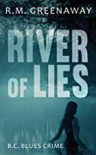 River of Lies - R. M. Greenaway