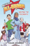 The Muslim All-Stars: Helping the Polonsky's - Khaleel Muhammad