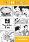 Oishinbo, Volume 6 - The Joy of Rice - Tetsu Kariya, Akira Hanasaki
