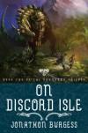 On Discord Isle - Jonathon Burgess