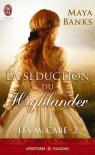 La séduction du Highlander  - Maya Banks