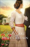 A Heart Most Certain (Teaville Moral Society) - Melissa Jagears