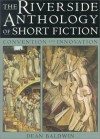 The Riverside Anthology of Short Fiction: Convention and Innovation - Dean Baldwin