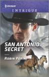 San Antonio Secret (Harlequin Intrigue) - Robin Perini