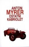 Ostatni kabriolet - Anton Myrer