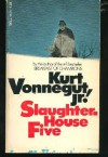 Slaughterhouse Five or the Children's Crusade: A Duty Dance With Death - Jr.,  Kurt Vonnegut