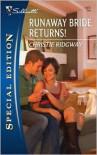 Runaway Bride Returns! - Christie Ridgway