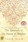 The Genizah at the House of Shepher: A Novel - Tamar Yellin