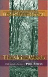 The Maine Woods (Writings of Henry D. Thoreau) - Henry David Thoreau, Joseph J. Moldenhauer, Paul Theroux