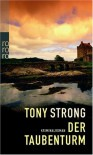 Der Taubenturm - Tony Strong