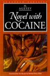 Novel with Cocaine - M. Ageyev, Michael Henry Heim