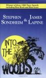 Into the Woods - Stephen Sondheim;James Lapine