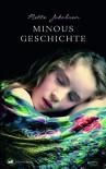 Minous Geschichte - Mette Jakobsen