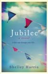 Jubilee - Shelley Harris