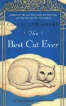 The Best Cat Ever - Cleveland Amory, Lisa Adams