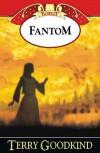 Fantom (Miecz Prawdy, #10) - Terry Goodkind, Lucyna Targosz