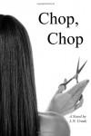 Chop, Chop - L.N. Cronk