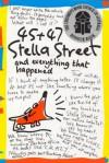 45 + 47 Stella Street And Everything That Happened - Elizabeth Honey
