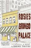 Rosie's Gringo Palace - Irene Tritel