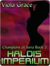 Haldis Imperium - Viola Grace