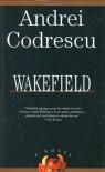 Wakefield - Andrei Codrescu