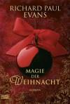 Magie Der Weihnacht - Richard Paul Evans, Michaela Link