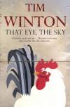 That Eye, the Sky - Tim Winton