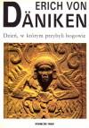 Dzień, w którym przybyli bogowie : 11 sierpnia 3114 roku prz. Chr. - Erich von Däniken