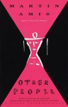 Other People - Martin Amis