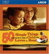 50 Simple Things You Can Do to Raise a Child Who Loves to Read - Kathy Zahler
