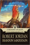 A Memory of Light (Wheel of Time Series #14) - Robert Jordan,  Brandon Sanderson