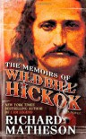 The Memoirs of Wild Bill Hickok - Richard Matheson