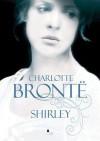 Shirley - Charlotte Brontë, Magdalena Hume