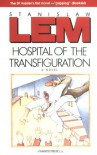 Hospital of the Transfiguration - Stanisław Lem, William Brand