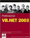 Professional VB.NET - Bill Evjen,  Tim McCarthy,  Bill Sheldon,  Jonathan Pinnock,  Rockford Lhotka,  Rama Ramachandran,  Billy Hollis