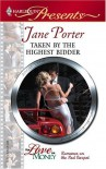 Taken by the Highest Bidder - Jane Porter