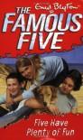 Five Have Plenty of Fun - Enid Blyton