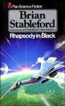 Rhapsody in black (Adventures of star-pilot Grainger / Brian Stableford) - BRIAN STABLEFORD